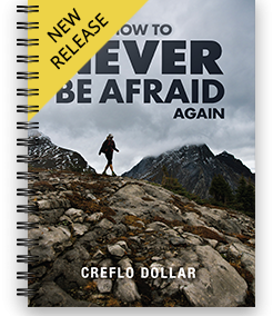How to Never Be Afraid Again