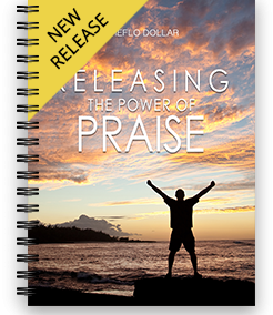Releasing The Power of Praise