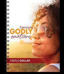 Exercising Godly Emotions