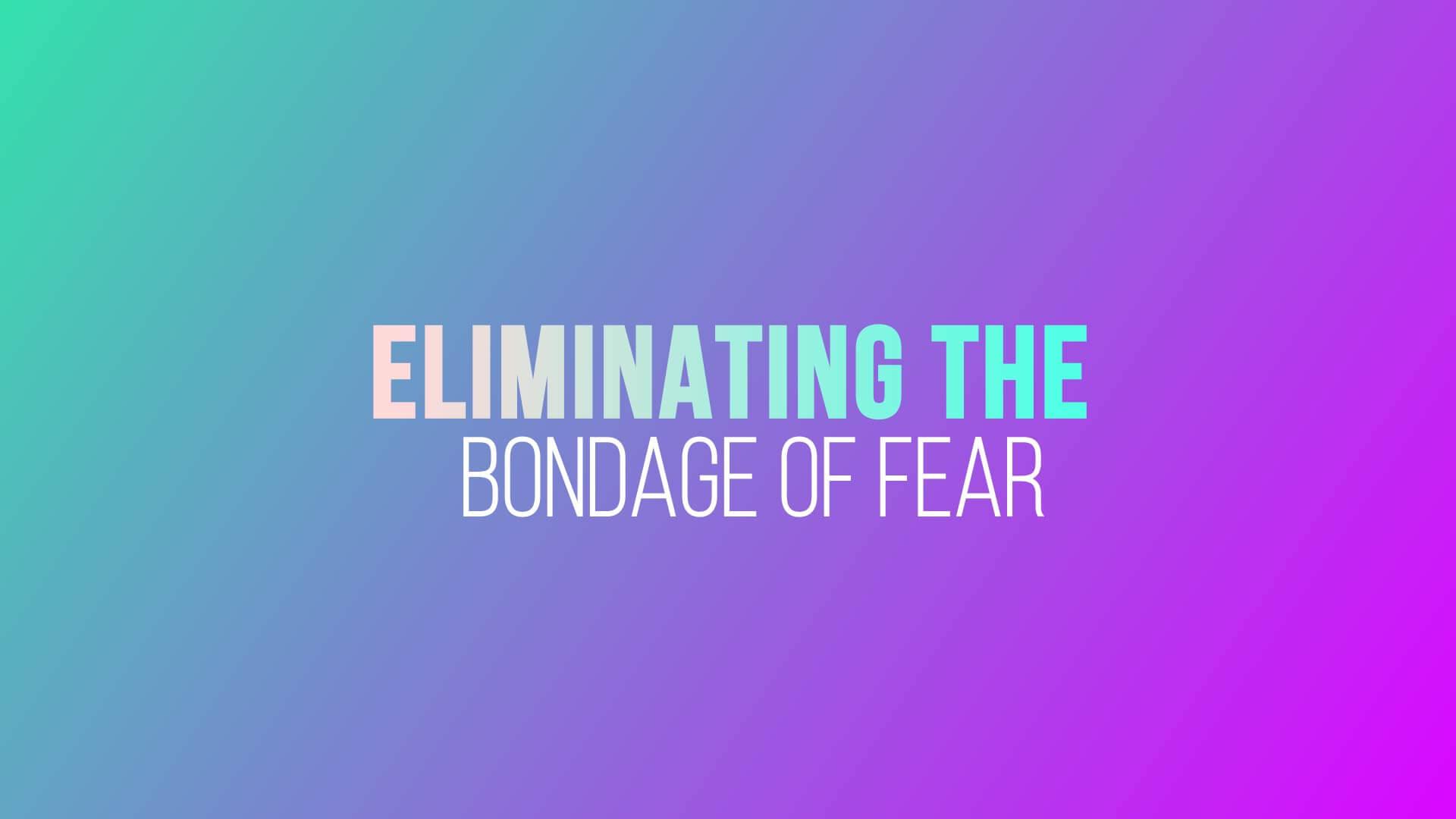 Grace Life Academy Eliminating the Bondage of Fear
