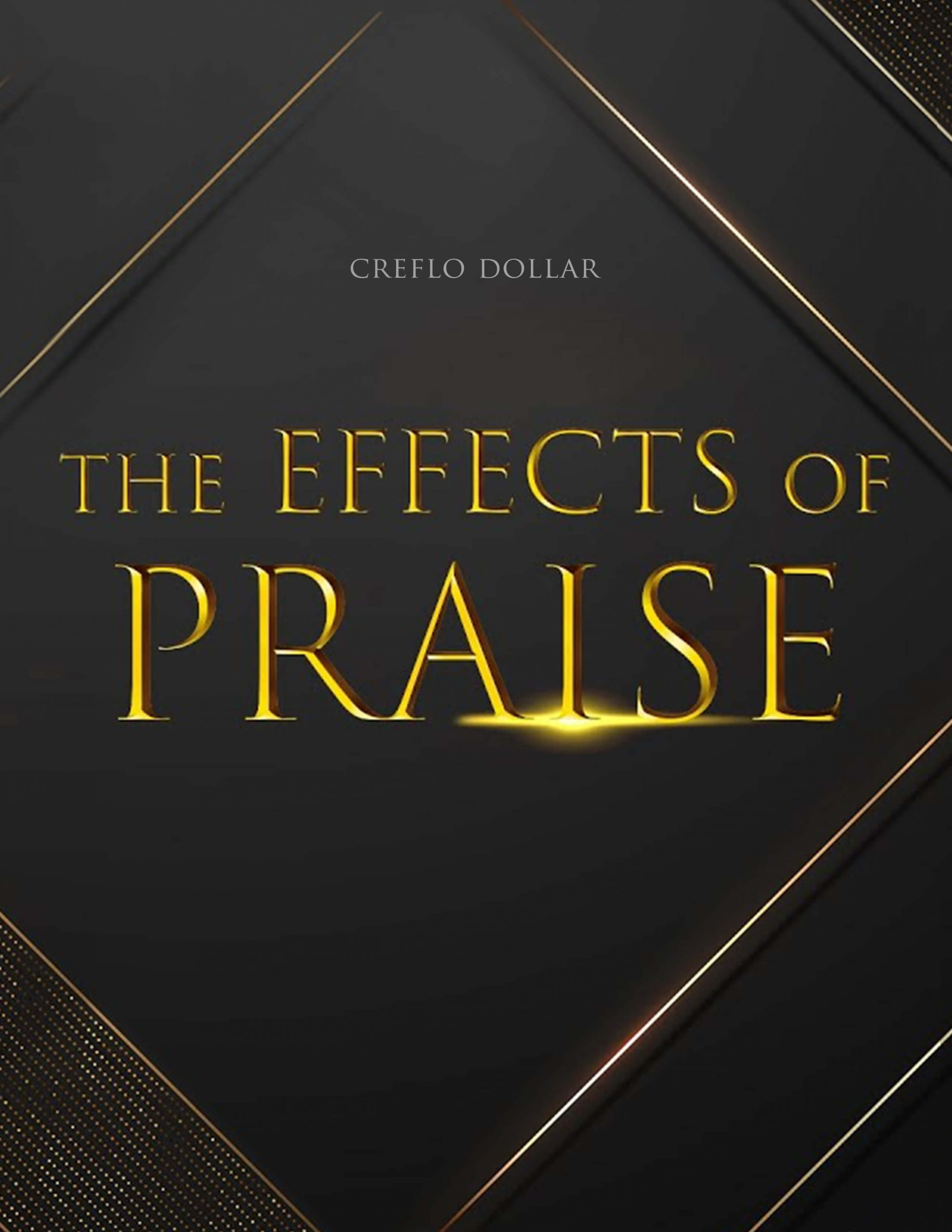 Grace Life Academy The Effect of Praise